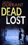 Dead Lost (Calladine & Bayliss, #4)