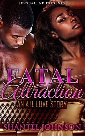 Fatal Attraction: An ATL Love Story