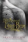 The Dark Missions of Edgar Brim (The Dark Missions of Edgar Brim #1)