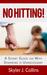 No Hitting!: A Short Guide ...