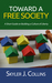Toward a Free Society: A Sh...