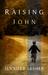Raising John by Jennifer Lesher
