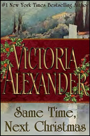 Same Time, Next Christmas by Victoria Alexander