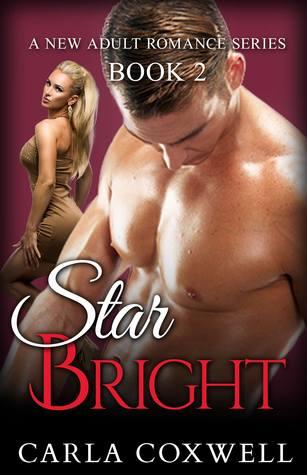 Star Bright: A New Adult Romance Series - Book 2