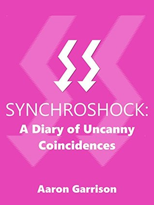 synchroshock-a-diary-of-uncanny-coincidences