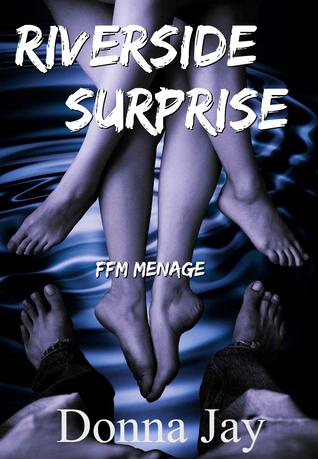 Riverside Surprise: FFM Ménage