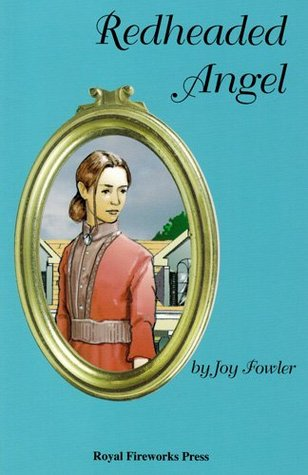 Redheaded Angel: A Novel Of Historical Fiction