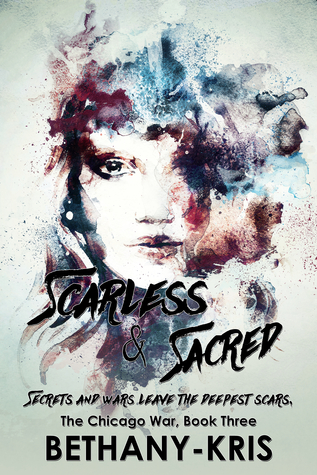 Scarless & Sacred by Bethany-Kris