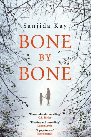 Bone by Bone by Sanjida Kay