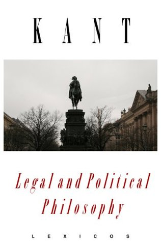Kant: Legal and Political Philosophy (Annotated)