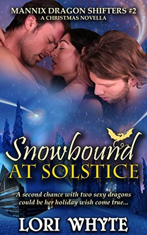 Snowbound at Solstice (Mannix Dragon Shifters, #2)