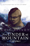 From Under the Mountain (Trident Chronicles, #1)