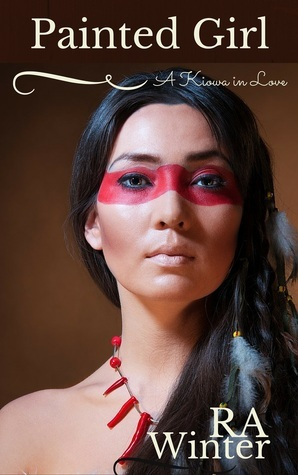 Painted Girl, A Kiowa in Love