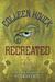 Recreated (Reawakened, #2)