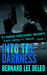 Into the Darkness  (Rick Cantelli, P.I. #3)