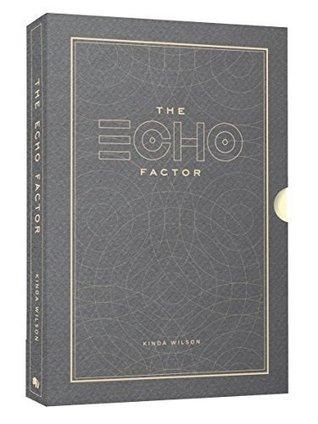 The Echo Factor