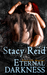 Eternal Darkness (The Amagarians, #1) by Stacy Reid