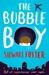The Bubble Boy by Stewart Foster
