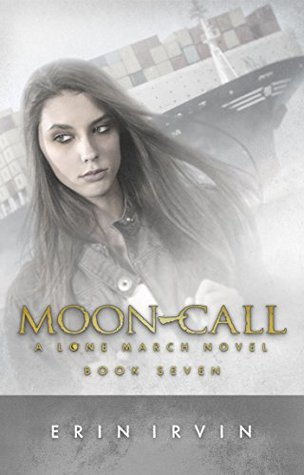Moon-Call (The Lone March Series, # 7)