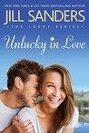 Unlucky in Love (Lucky, #1)