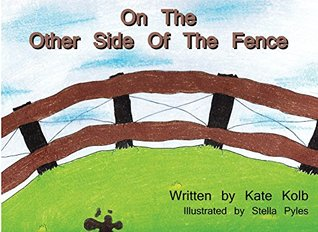 On the Other Side of the Fence (Virtue Farms Book 1)