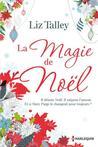 La magie de Noël by Liz Talley
