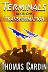 Transformation (Terminals #1)