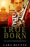 True Born (The Halford Trilogy Book 1)