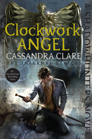 Clockwork Angel(The Infernal Devices 1)