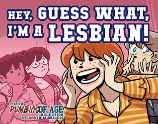 Ebook Dumbing of Age, Volume 5: Hey, Guess What, I'm a Lesbian! by David      Willis PDF!