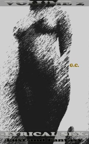 Lyrical Sex: Lust and Fantasy