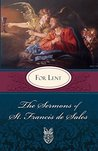 Sermons of St. Francis de Sales For Lent