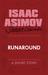 Runaround by Isaac Asimov