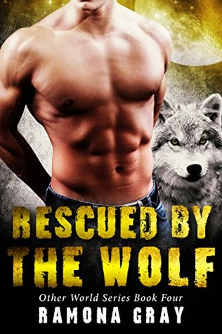 Rescued By The Wolf (Other World Series #4)