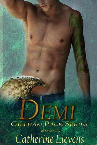 Demi (Gillham Pack, #7)