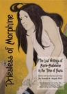 Priestess of Morphine by Marie Madeleine