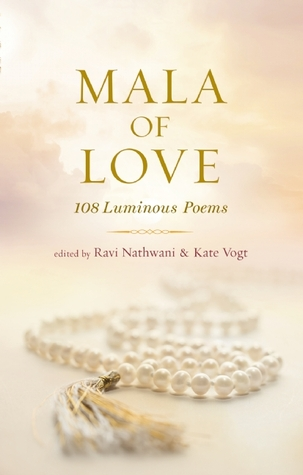 Mala of Love: 108 Luminous Poems