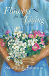Flowers for the Living