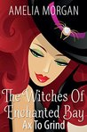 Ax to Grind (The Witches of Enchanted Bay, #2)