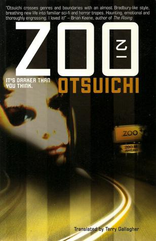 Zoo / Otsuichi
