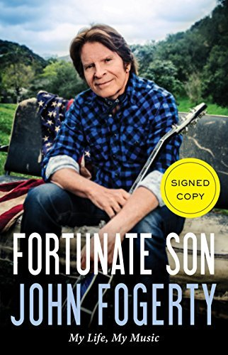 Fortunate Son (Signed Edition): My Life, My Music