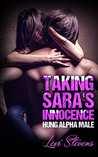 Taking Sara's Innocence by Lexi Stevens
