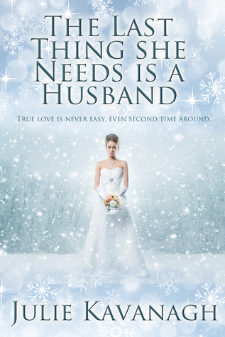 The Last Thing She Needs is a Husband