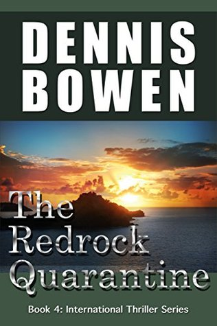 The Redrock Quarantine (International Thriller Series Book 4)