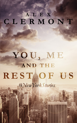 You Me and the Rest of Us: #NewYorkStories