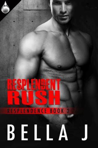 Rush (Resplendence #2)