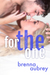 For the One (Gaming The Sys...