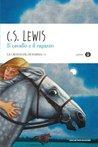 Il cavallo e il ragazzo by C.S. Lewis