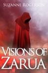 Visions of Zarua by Suzanne Rogerson