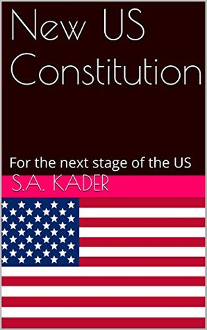 New US Constitution: For the next stage of the US